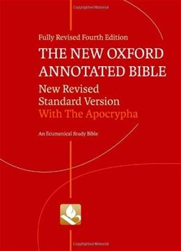 New Oxford Annotated Bible with Apocrypha: New Revised Standard Version, by Coogan, 4th Edition 9780195289558