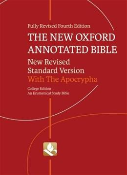 The New Oxford Annotated Bible with Apocrypha: New Revised Standard Version 4 9780195289602