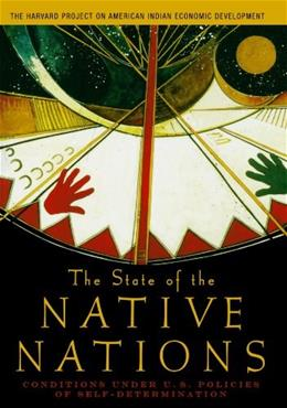 State of the Native Nations: Conditions Under US Policies of Self Determination, by Henson 9780195301267