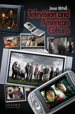 Television and American Culture 1 9780195306675