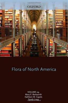 Flora of North America: North of Mexico, by Long, Volume 24 9780195310719
