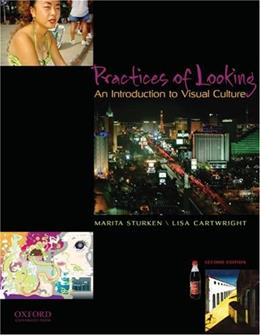 Practices of Looking: An Introduction to Visual Culture 2 9780195314403