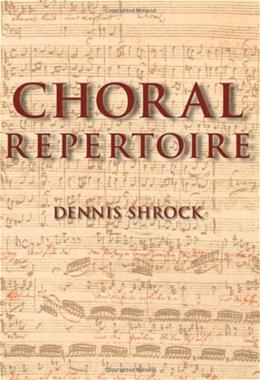 Choral Repertoire, by Shrock 9780195327786