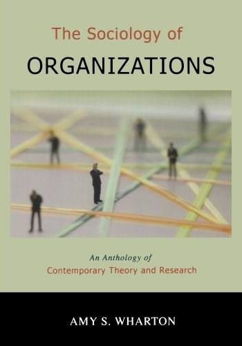 Sociology of Organizations: An Anthology of  Contemporary Theory and Research, by Wharton 9780195330700