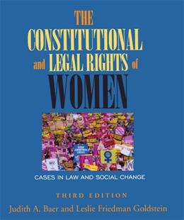 Constitutional and Legal Rights of Women: Cases in Law and Social Change, by Baer, 3rd Edition 9780195330748