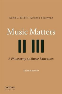 Music Matters, by Elliott, 2nd Edition 9780195334043