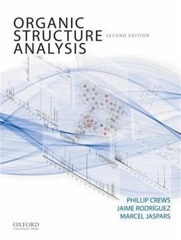 Organic Structure Analysis, by Crews, 2nd Edition 9780195336047