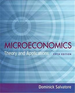 Microeconomics Theory and Applications, by Salvatore, 5th Edition 9780195336108