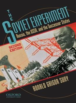 Soviet Experiment: Russia, the USSR, and the Successor States, by Suny, 2nd Edition 9780195340556