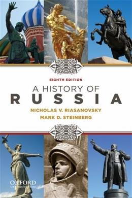 History of Russia, by Riasanovsky, 8th Edition 9780195341973