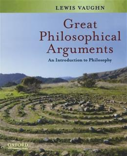 Great Philosophical Arguments: An Introduction to Philosophy 1 9780195342604