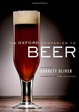 Oxford Companion to Beer, by Oliver 9780195367133