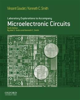 Microelectronic Circuits, by Sedra, 6th Edition, Lab Manual 9780195378733