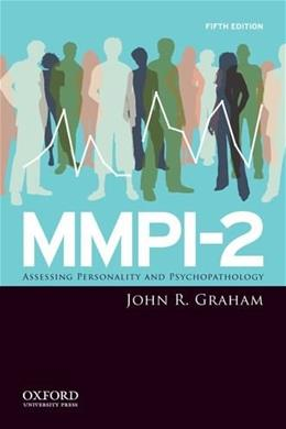 MMPI-2: Assessing Personality and Psychopathology 5 9780195378924