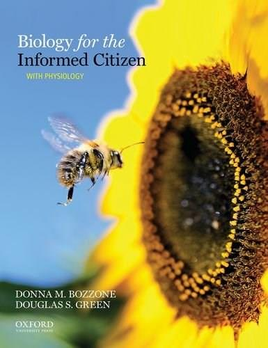 Biology for the Informed Citizen with Physiology 1 9780195381993