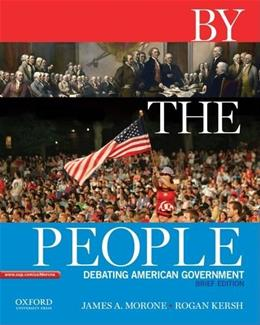 By the People: Debating American Government, Brief Edition 9780195383324