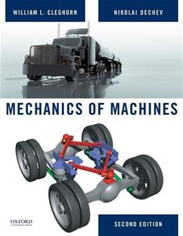Mechanics of Machines, by Cleghorn, 2nd Edition 9780195384086