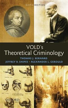 Volds Theoretical Criminology 6 9780195386417