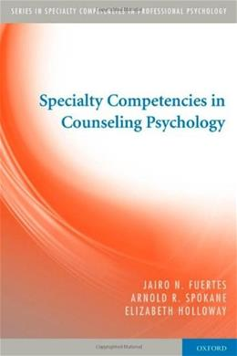 Specialty Competencies in Counseling Psychology, by Fuertes 9780195386448