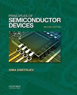 Principles of Semiconductor Devices, by Dimitrijev, 2nd Edition 9780195388039
