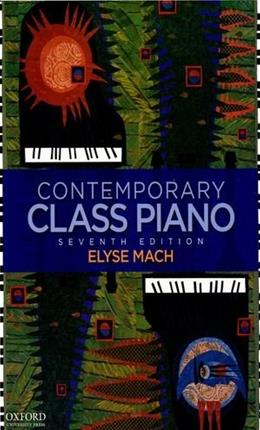 Contemporary Class Piano, by Mach, 7th Edition 7 w/CD 9780195389074
