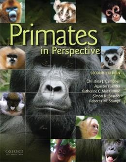 Primates in Perspective, by Campbell, 2nd Edition 9780195390438
