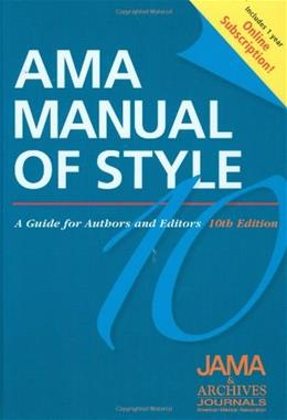 AMA Manual of Style: A Guide for Authors and Editors, by JAMA, 10th Edition 10 PKG 9780195392036