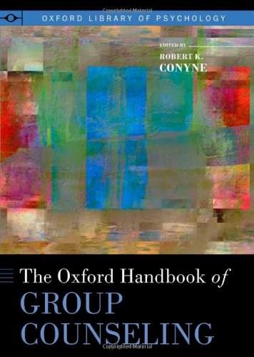 Oxford Handbook of Group Counseling, by Conyne 9780195394450