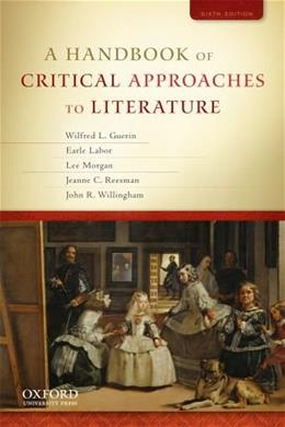 A Handbook of Critical Approaches to Literature 6 9780195394726