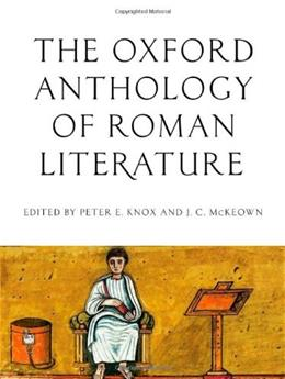 Oxford Anthology of Roman Literature, by Knox 9780195395167