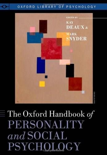 Oxford Handbook of Personality and Social Psychology, by Deaux 9780195398991