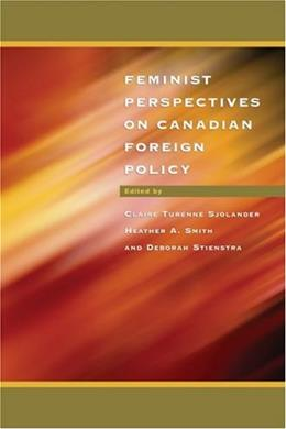 Feminist Perspectives on Canadian Foreign Policy 9780195418361
