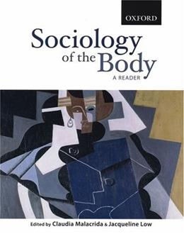 Sociology of the Body: A Reader, by Malacrida 9780195425482