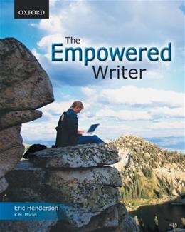 Empowered Writer: An Essential Guide to Writing and Research, by Henderson 9780195431612