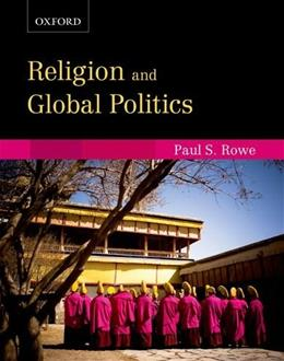 Religion and Global Politics, by Rowe 9780195438123