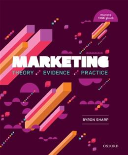 Marketing: Theory, Evidence, Practice, by Sharp 9780195573558