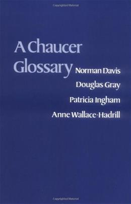 Chaucer Glossary, by Davis 9780198111719