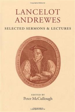 Selected Sermons and Lectures, by Andrewes 9780198187745