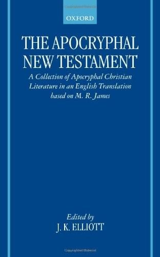 The Apocryphal New Testament Subsequent 9780198261827
