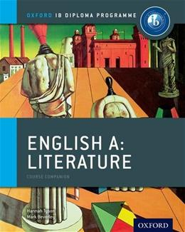 IB English A: Literature: For the IB diploma, byTyson, 2nd Edition 9780198390084