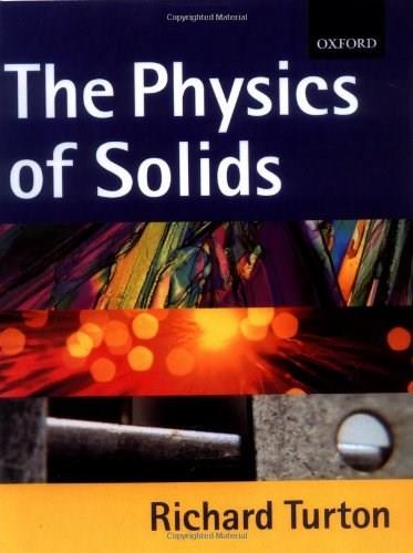 Physics of Solids, by Turton 9780198503521