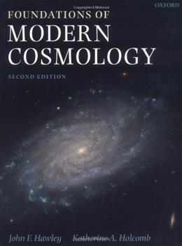 Foundations Of Modern Cosmology, by Hawley, 2nd Edition 9780198530961