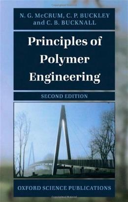 Principles of Polymer Engineering, by McCrum, 2nd Edition 9780198565260
