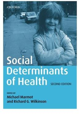 Social Determinants of Health, by Marmot, 2nd Edition 9780198565895