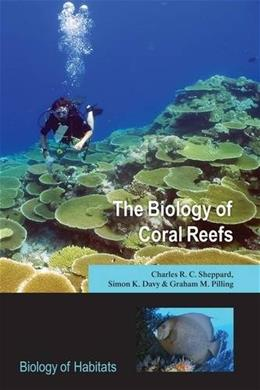 Biology of Coral Reefs, by Sheppard 9780198566359
