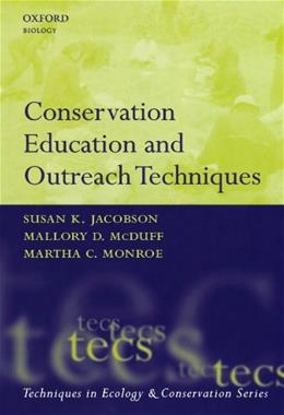 Conservation Education and Outreach Techniques, by Jacobson 9780198567714