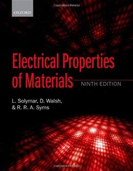Electrical Properties of Materials, by Solymar, 9th Edition 9780198702788