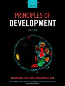 Principles of Development, by Wolpert, 5th Edition 9780198709886