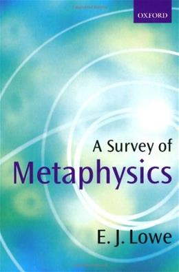 Survey of Metaphysics, by Lowe 9780198752530