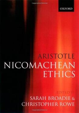 Aristotle Nicomachean Ethics: Translation, Introduction, and Commentary, by Broadie 9780198752714